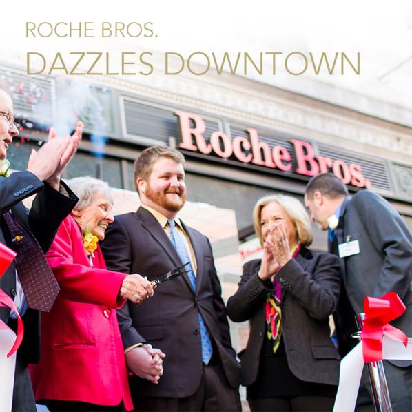 Roche Bros Dazzle Downtown